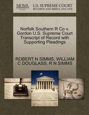 Norfolk Southern R Co V. Gordon U.S. Supreme Court Transcript of Record with Supporting Pleadings