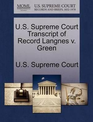 U.S. Supreme Court Transcript of Record Langnes V. Green