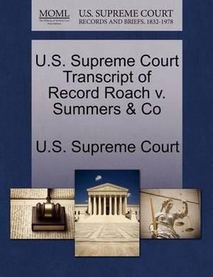 U.S. Supreme Court Transcript of Record Roach V. Summers & Co