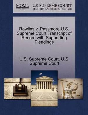Rawlins V. Passmore U.S. Supreme Court Transcript of Record with Supporting Pleadings