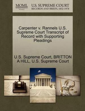 Carpenter V. Rannels U.S. Supreme Court Transcript of Record with Supporting Pleadings