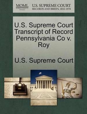 U.S. Supreme Court Transcript of Record Pennsylvania Co V. Roy