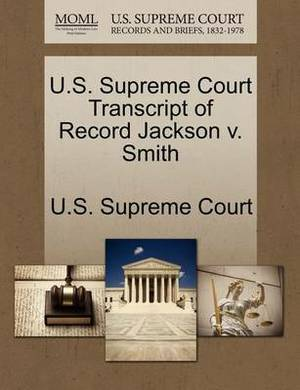 U.S. Supreme Court Transcript of Record Jackson V. Smith