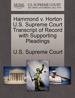Hammond V. Horton U.S. Supreme Court Transcript of Record with Supporting Pleadings