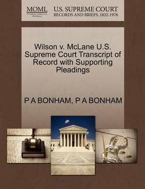 Wilson V. McLane U.S. Supreme Court Transcript of Record with Supporting Pleadings