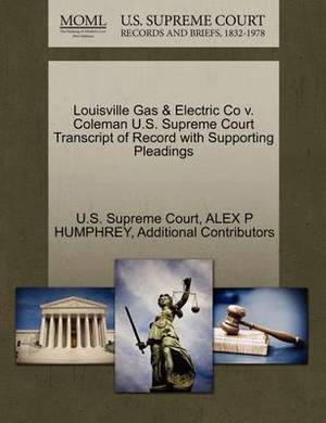 Louisville Gas & Electric Co V. Coleman U.S. Supreme Court Transcript of Record with Supporting Pleadings
