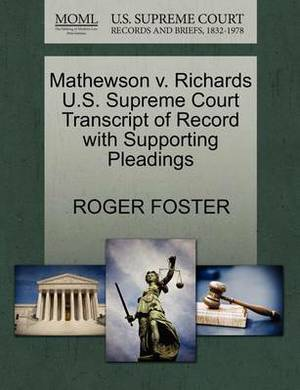 Mathewson V. Richards U.S. Supreme Court Transcript of Record with Supporting Pleadings
