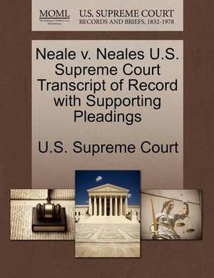 Neale V. Neales U.S. Supreme Court Transcript of Record with Supporting Pleadings