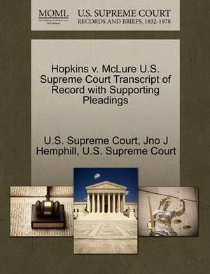 Hopkins V. McLure U.S. Supreme Court Transcript of Record with Supporting Pleadings