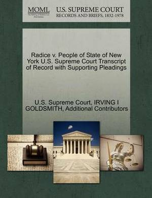 Radice V. People of State of New York U.S. Supreme Court Transcript of Record with Supporting Pleadings