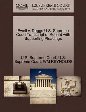Ewell V. Daggs U.S. Supreme Court Transcript of Record with Supporting Pleadings