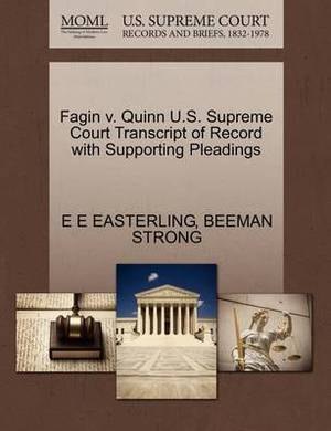 Fagin V. Quinn U.S. Supreme Court Transcript of Record with Supporting Pleadings