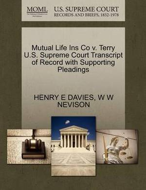 Mutual Life Ins Co V. Terry U.S. Supreme Court Transcript of Record with Supporting Pleadings