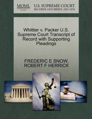 Whittier V. Packer U.S. Supreme Court Transcript of Record with Supporting Pleadings