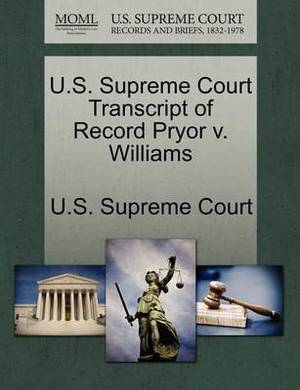U.S. Supreme Court Transcript of Record Pryor V. Williams