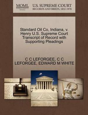 Standard Oil Co, Indiana, V. Henry U.S. Supreme Court Transcript of Record with Supporting Pleadings