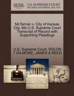 McTernan V. City of Kansas City, Mo U.S. Supreme Court Transcript of Record with Supporting Pleadings