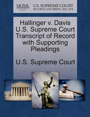 Hallinger V. Davis U.S. Supreme Court Transcript of Record with Supporting Pleadings