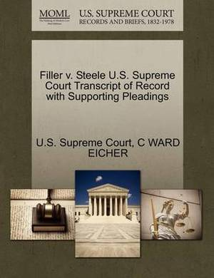 Filler V. Steele U.S. Supreme Court Transcript of Record with Supporting Pleadings