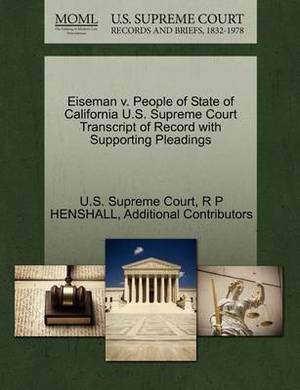 Eiseman V. People of State of California U.S. Supreme Court Transcript of Record with Supporting Pleadings