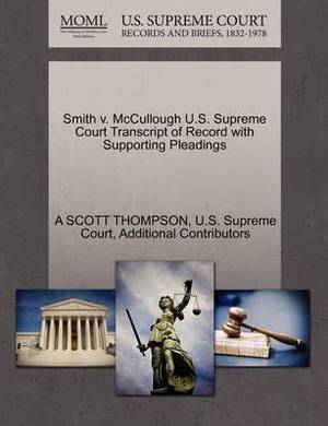 Smith V. McCullough U.S. Supreme Court Transcript of Record with Supporting Pleadings