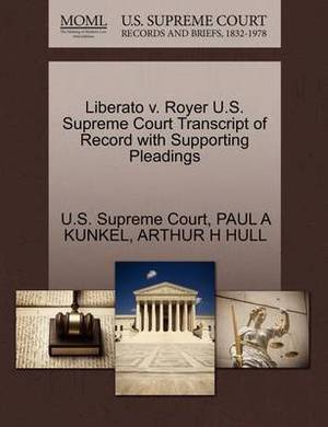 Liberato V. Royer U.S. Supreme Court Transcript of Record with Supporting Pleadings