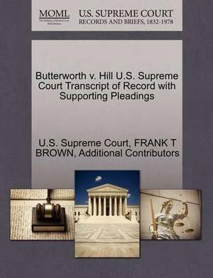 Butterworth V. Hill U.S. Supreme Court Transcript of Record with Supporting Pleadings
