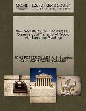 New York Life Ins Co V. Sliosberg U.S. Supreme Court Transcript of Record with Supporting Pleadings