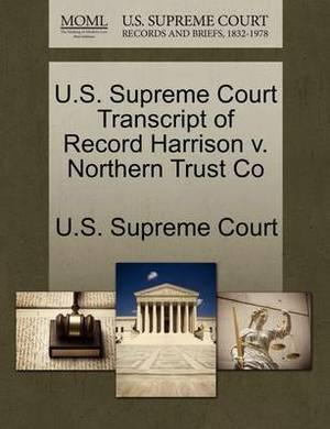 U.S. Supreme Court Transcript of Record Harrison V. Northern Trust Co