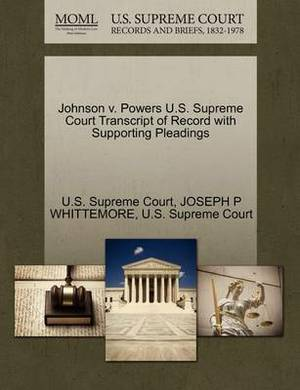 Johnson V. Powers U.S. Supreme Court Transcript of Record with Supporting Pleadings