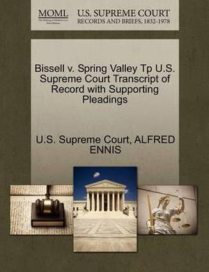 Bissell V. Spring Valley Tp U.S. Supreme Court Transcript of Record with Supporting Pleadings