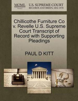 Chillicothe Furniture Co V. Revelle U.S. Supreme Court Transcript of Record with Supporting Pleadings