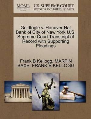 Goldfogle V. Hanover Nat Bank of City of New York U.S. Supreme Court Transcript of Record with Supporting Pleadings