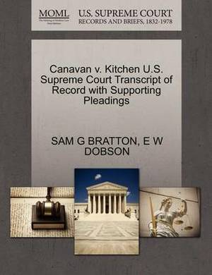 Canavan V. Kitchen U.S. Supreme Court Transcript of Record with Supporting Pleadings