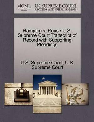 Hampton V. Rouse U.S. Supreme Court Transcript of Record with Supporting Pleadings