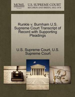 Runkle V. Burnham U.S. Supreme Court Transcript of Record with Supporting Pleadings