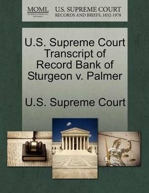 U.S. Supreme Court Transcript of Record Bank of Sturgeon V. Palmer