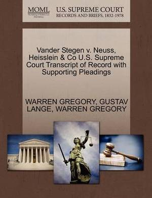 Vander Stegen V. Neuss, Heisslein & Co U.S. Supreme Court Transcript of Record with Supporting Pleadings