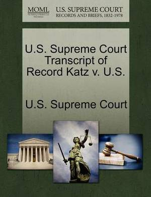 U.S. Supreme Court Transcript of Record Katz V. U.S.