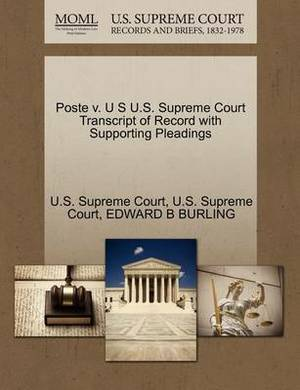 Poste V. U S U.S. Supreme Court Transcript of Record with Supporting Pleadings