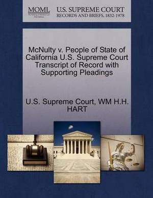 McNulty V. People of State of California U.S. Supreme Court Transcript of Record with Supporting Pleadings