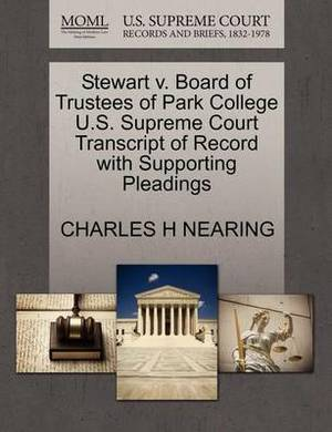 Stewart V. Board of Trustees of Park College U.S. Supreme Court Transcript of Record with Supporting Pleadings
