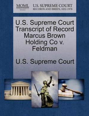 U.S. Supreme Court Transcript of Record Marcus Brown Holding Co V. Feldman