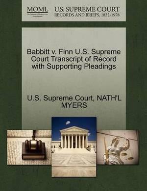 Babbitt V. Finn U.S. Supreme Court Transcript of Record with Supporting Pleadings