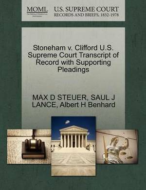 Stoneham V. Clifford U.S. Supreme Court Transcript of Record with Supporting Pleadings