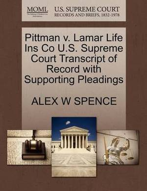 Pittman V. Lamar Life Ins Co U.S. Supreme Court Transcript of Record with Supporting Pleadings