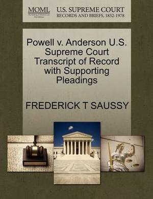 Powell V. Anderson U.S. Supreme Court Transcript of Record with Supporting Pleadings