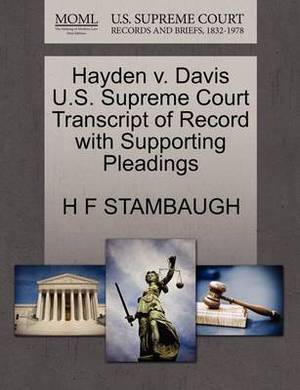 Hayden V. Davis U.S. Supreme Court Transcript of Record with Supporting Pleadings