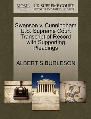 Swenson V. Cunningham U.S. Supreme Court Transcript of Record with Supporting Pleadings