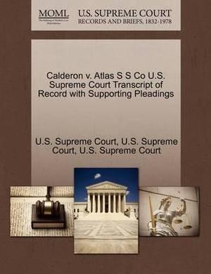 Calderon V. Atlas S S Co U.S. Supreme Court Transcript of Record with Supporting Pleadings